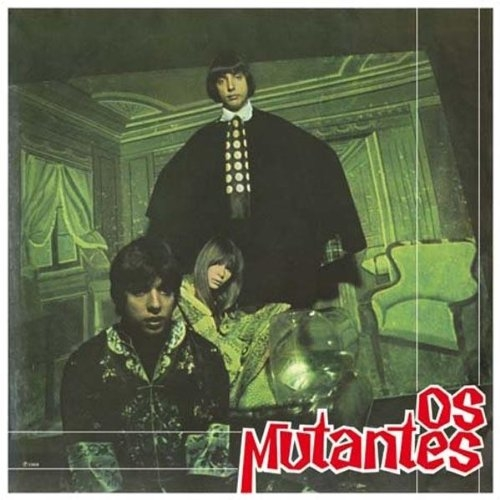 Os Mutantes by Os Mutantes